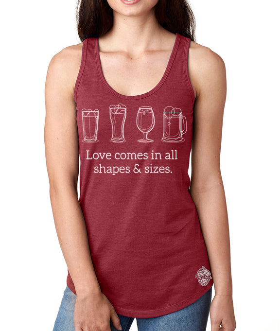 Craft Beer shirt- Love Comes in All Shapes and Sizes- Women's Tank