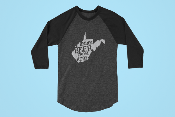 West Virginia Drink Beer From Here® - Craft Beer Baseball tee