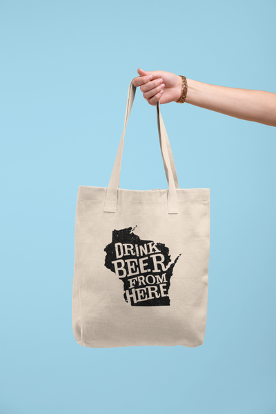 Wisconsin Drink Beer From Here® Tote