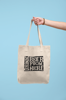 Wyoming Drink Beer From Here® Tote