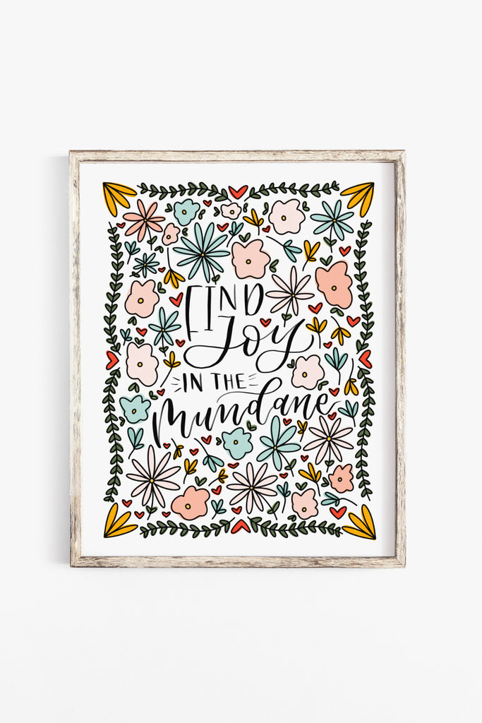 Find joy in the mundane printable art