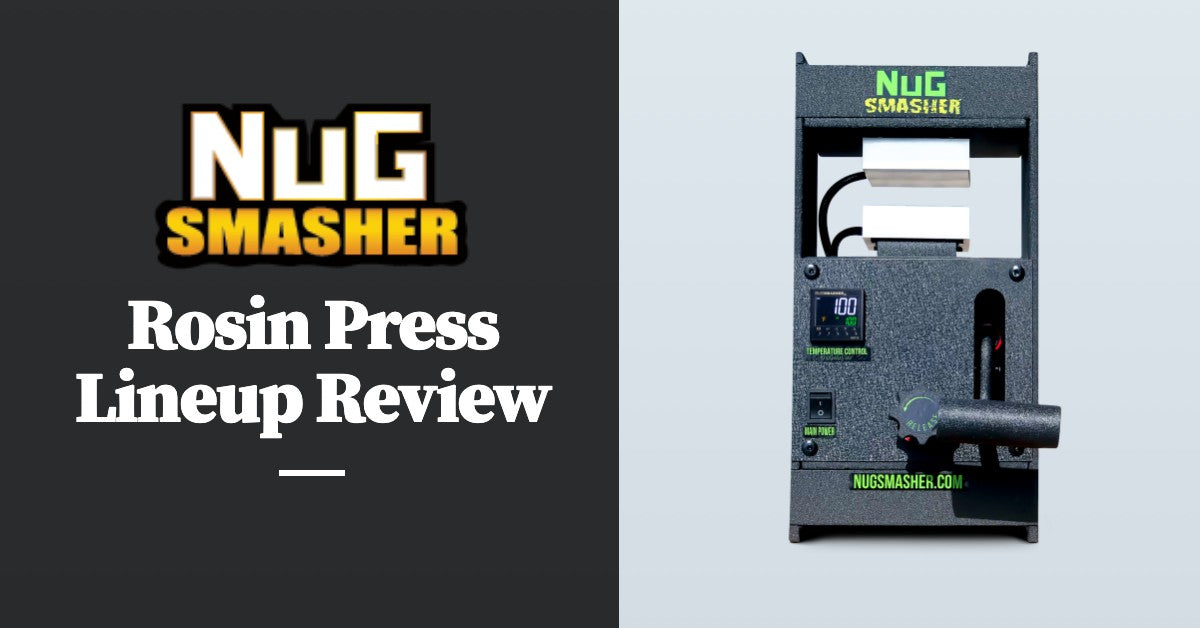 NugSmasher Rosin Press Review: A Comprehensive Review of the NugSmasher Mini, Original, X, XP, and Pro