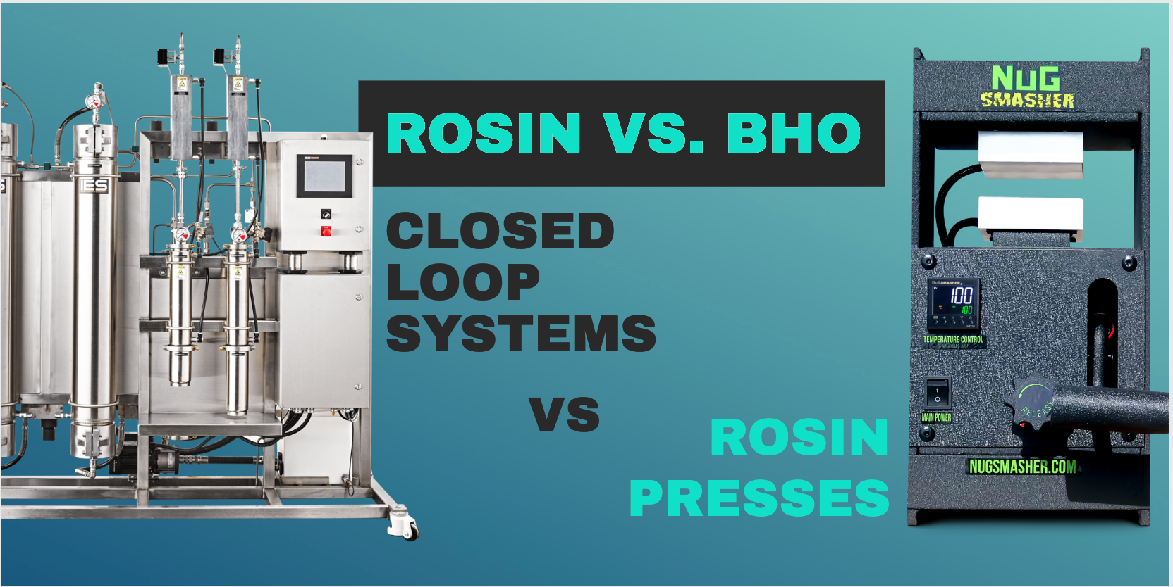 Rosin vs BHO: Closed Loop Extraction Systems vs. Rosin Presses