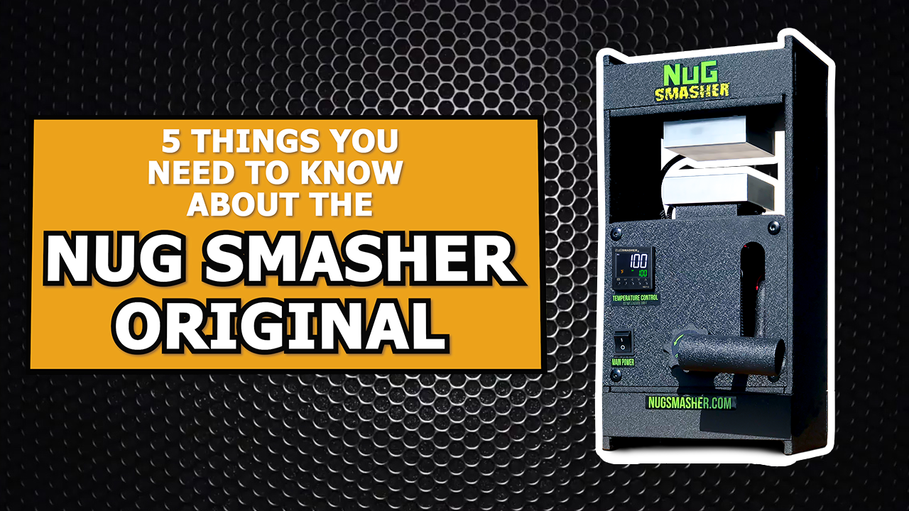 5 Things You Need to Know About the NugSmasher Original 12 Ton Rosin Press