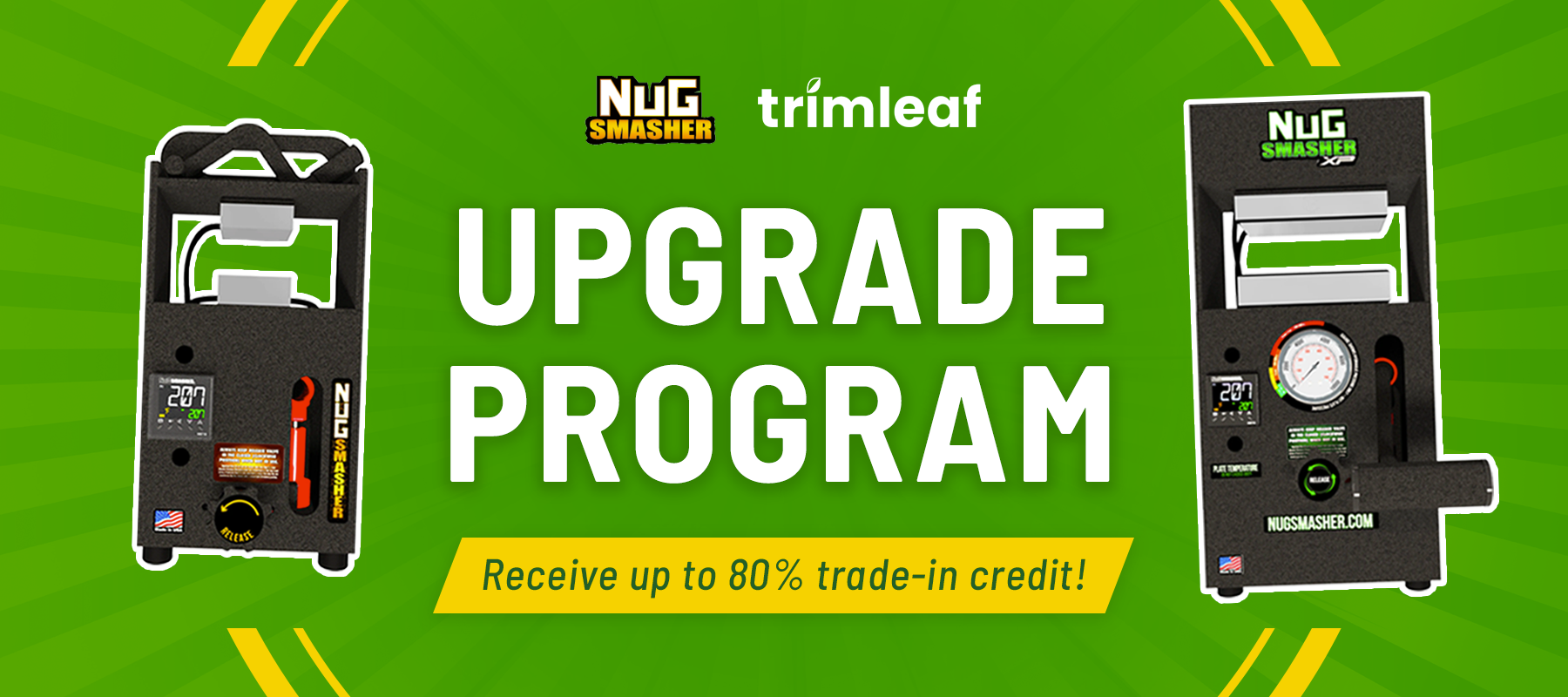 NugSmasher Trade In Upgrade Program