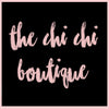 The Chi Chi Boutique