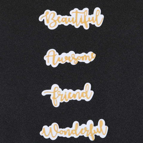 Beautiful, awesome, friend, wonderful word and shadow die set.