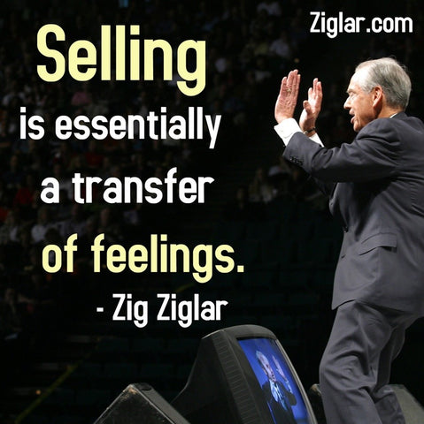 zig-ziglar-selling-is-just-a-transfer-of-feelings