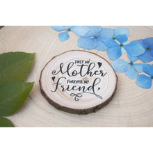 Load image into Gallery viewer, Mothers Day Wood Slice Magnet - Mothers Day Magnet