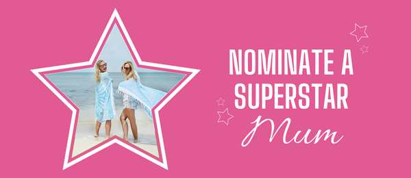 Nominate a superstar Mothers day giveaway