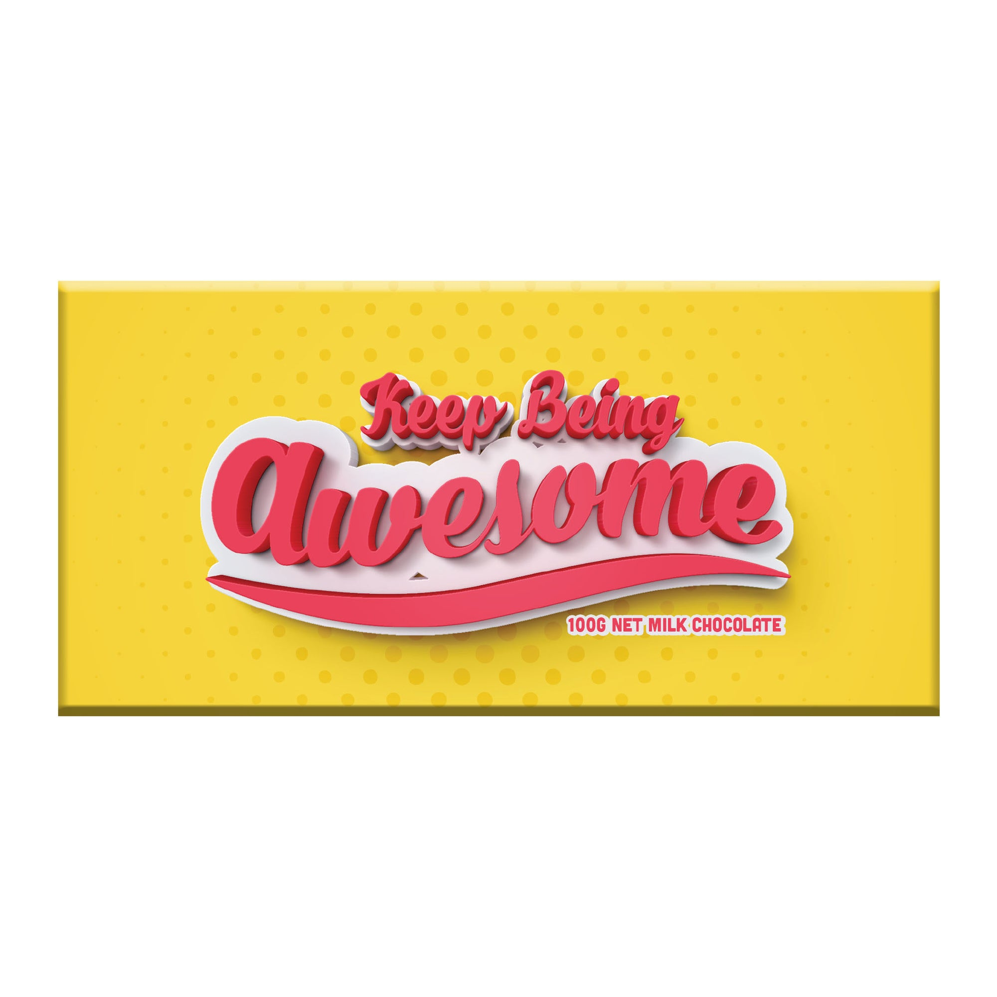 Keep Being Awesome Chocolate Bar