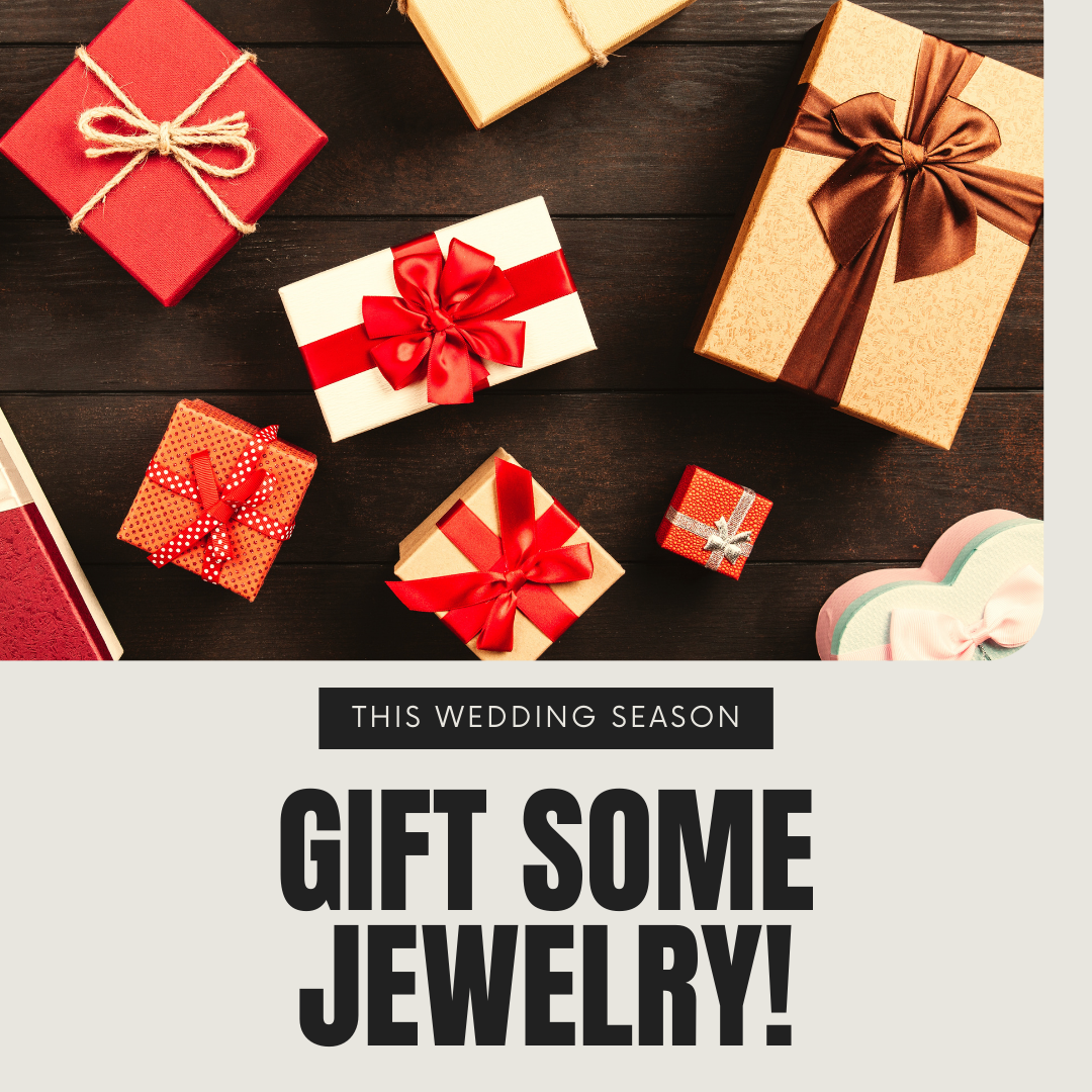 This Wedding Season- Gift Some Jewelry