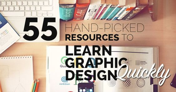 55 Hand-Picked Resources to Help You Learn Graphic Design Quickly
