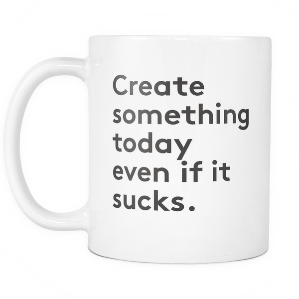 Create something today white Mug - Design Resources