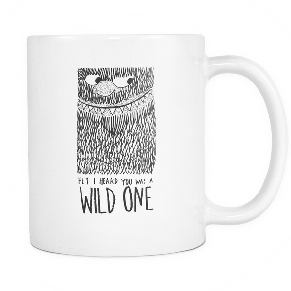 Hey I heard you was a wild one mug - Design Resources
