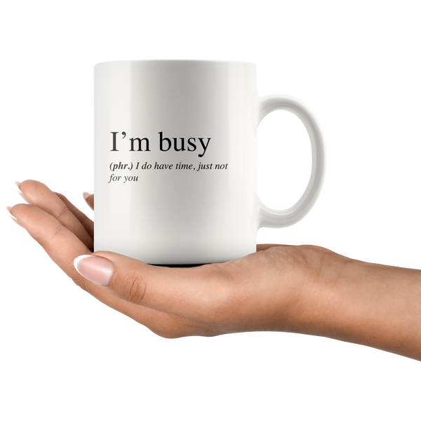 I'm busy mug - Design Resources