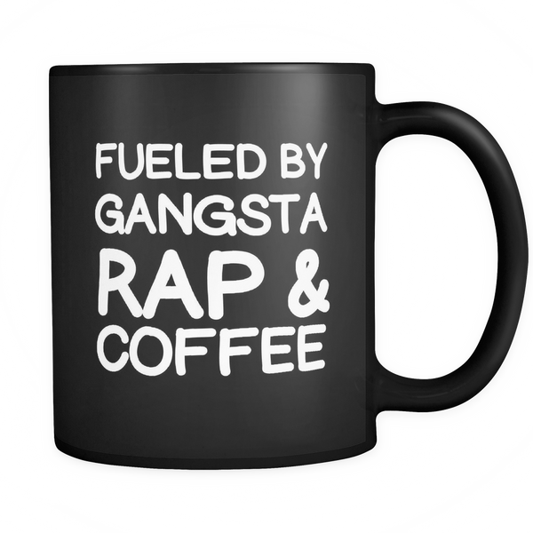 Fueled by gangsta rap and coffee mug - Design Resources