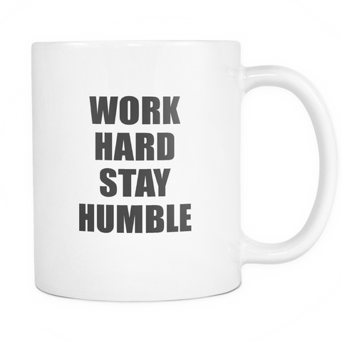 Work hard stay humble mug -  - 1