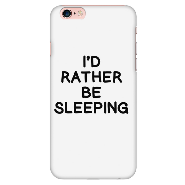 I'd rather be sleeping phone case