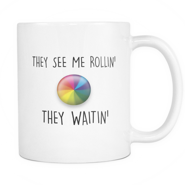 They see me rollin, they waitin mug - desket. - 1