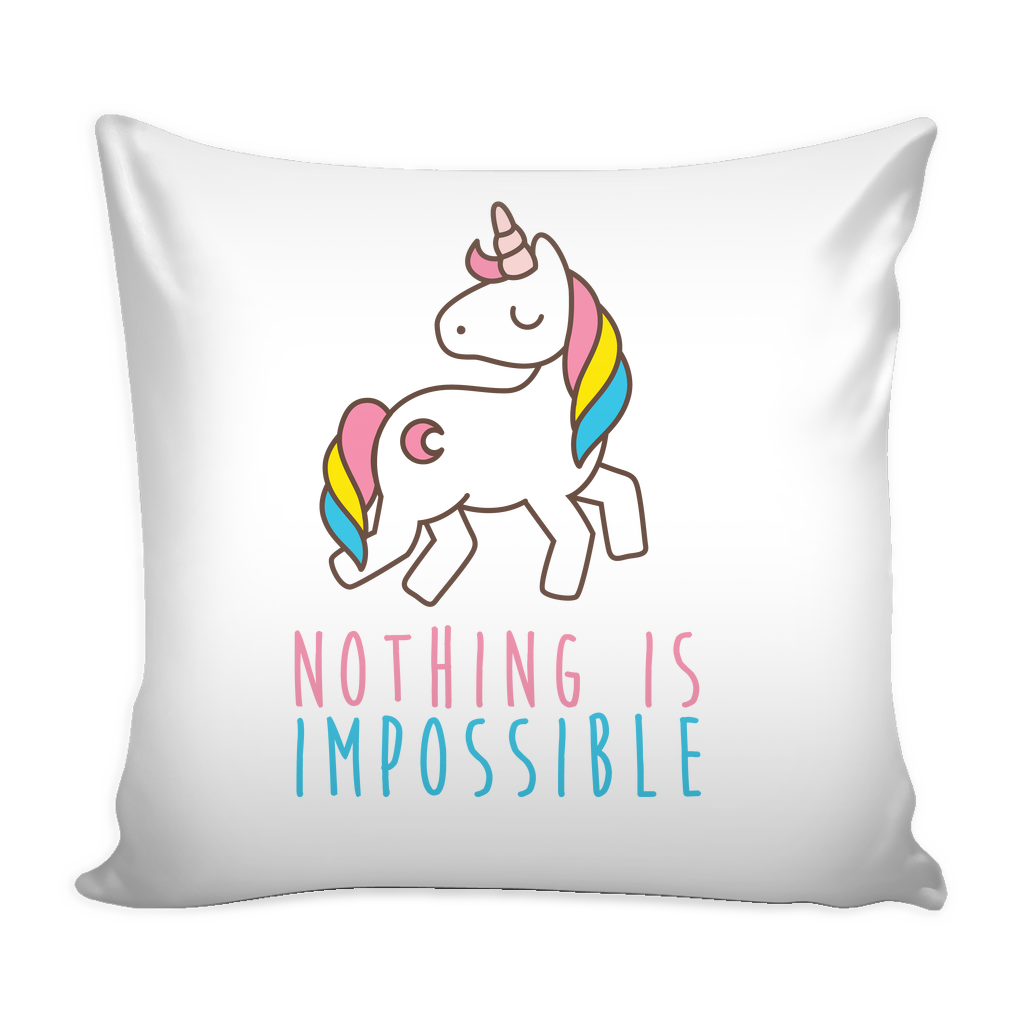 Nothing is impossible pillow