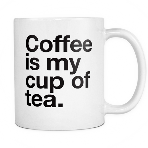 Coffee is my cup of tea mug - Design Resources