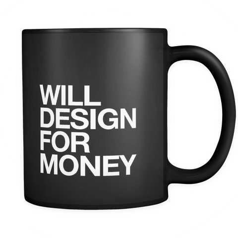 Will design for money mug - desket. - 1