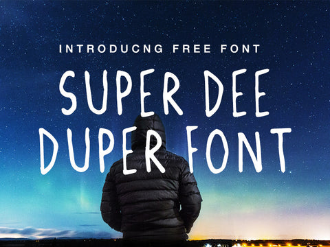 Super Dee Duper Font - Design Resources