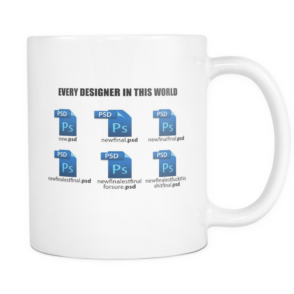 Every Designer in this world mug - Design Resources