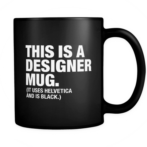This is a designer mug