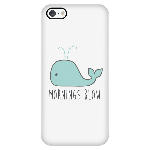Mornings blow phone case