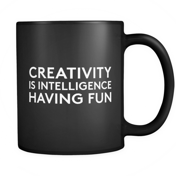creativity is intelligence having fun mug