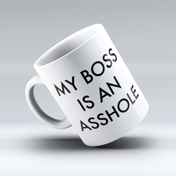 My boss is an asshole mug - Design Resources