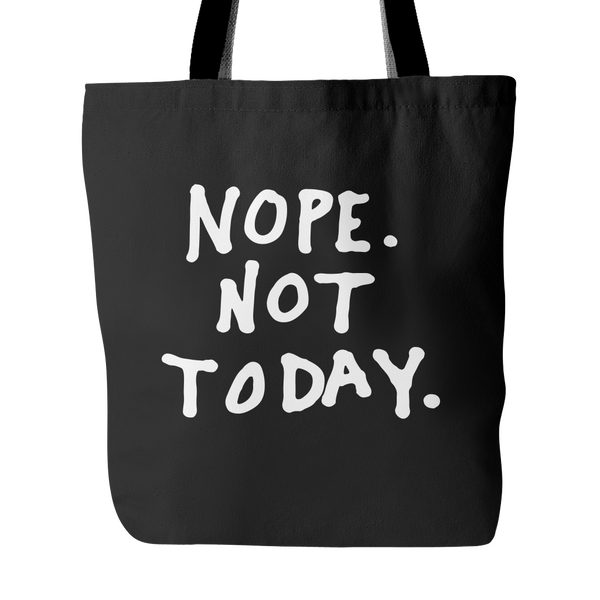 Nope. Not today tote bag - Design Resources