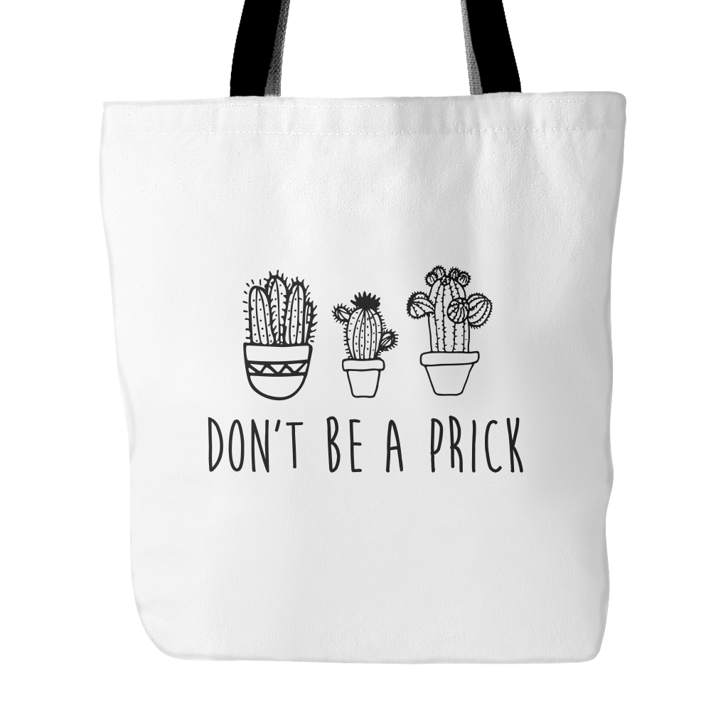 Don't be a prick tote bag - Design Resources