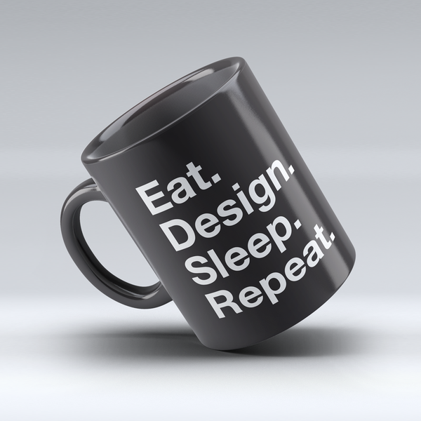 Eat design sleep repeat mug