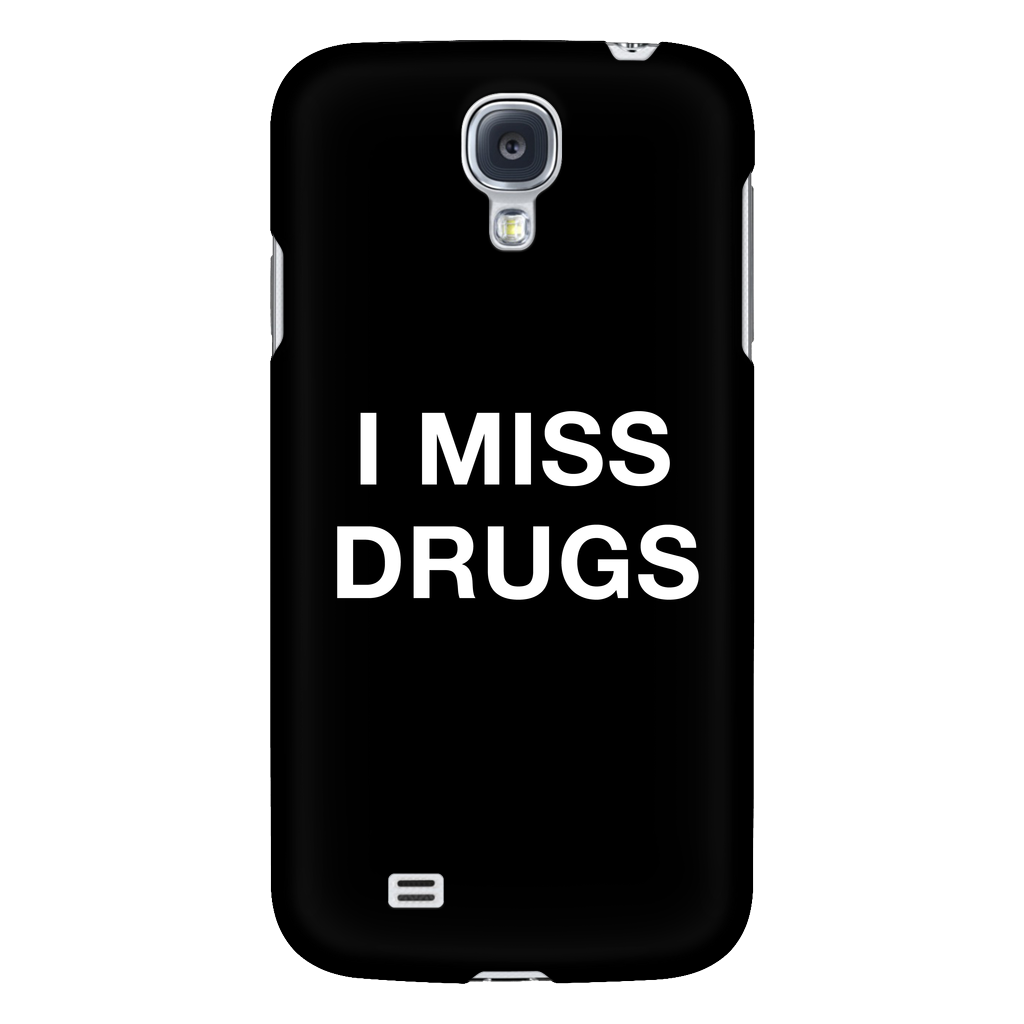 I miss drugs phone case - Design Resources