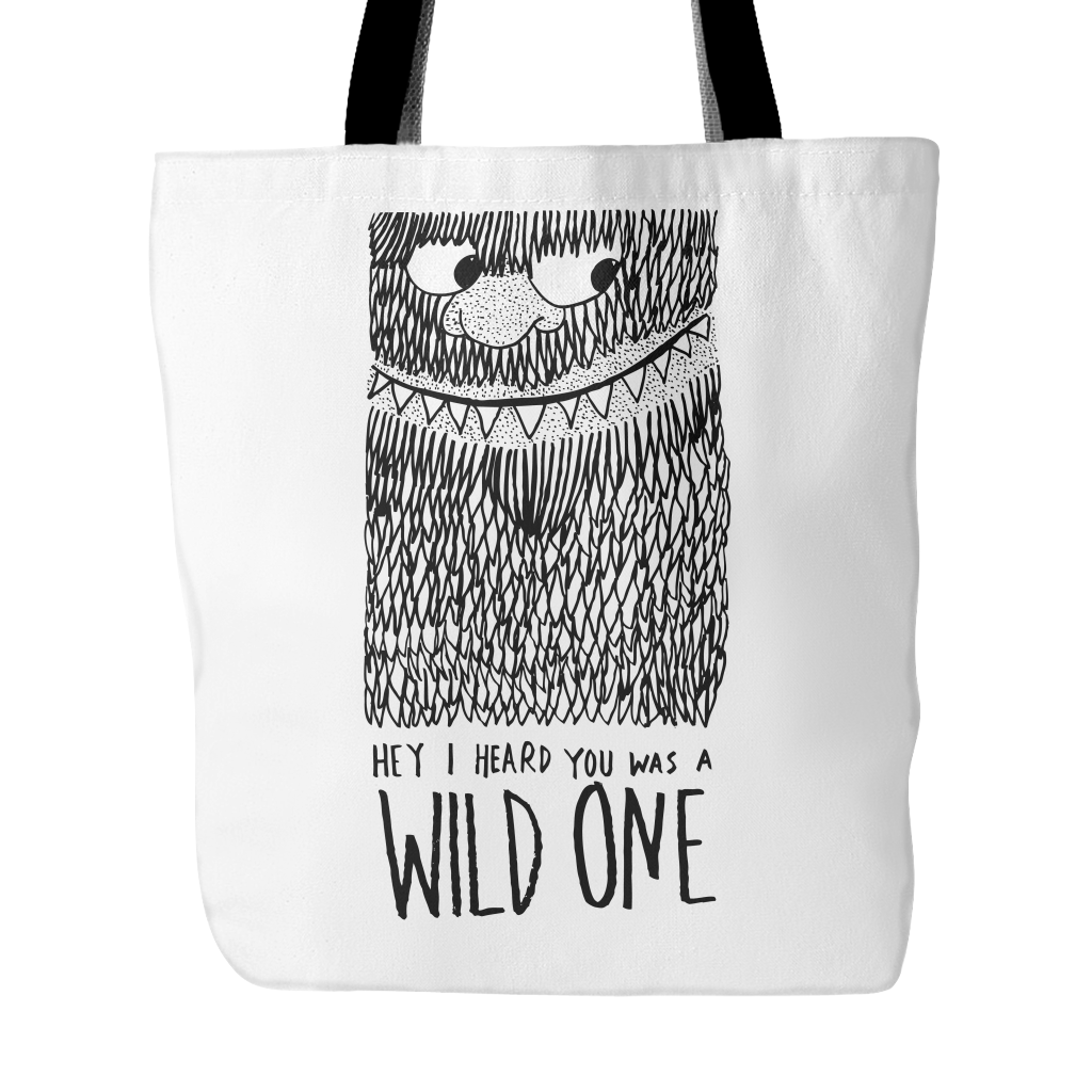 Hey I heard you was a wild one tote bag - Design Resources