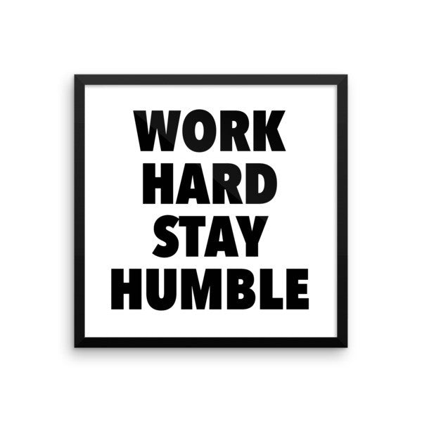 Work hard framed poster - desket. - 9