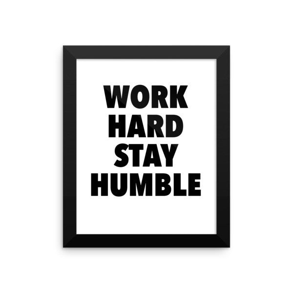 Work hard framed poster - desket. - 1
