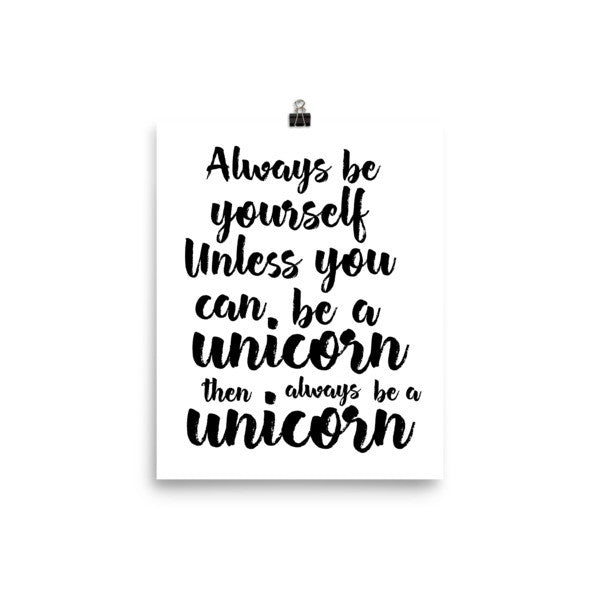 Always be yourself poster - Design Resources