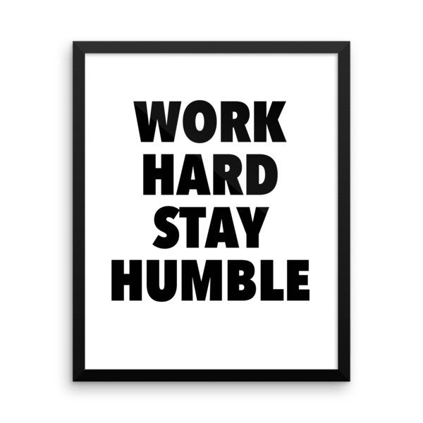 Work hard framed poster - desket. - 3