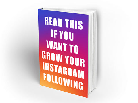 Read this if you want to grow your Instagram following ebook. - Design Resources