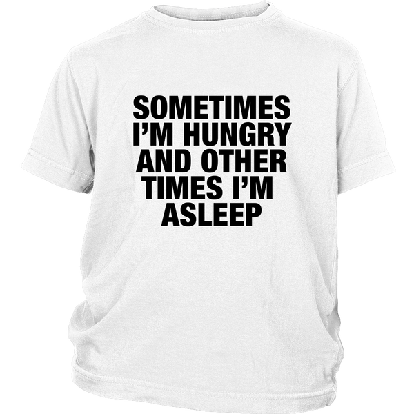 Sometimes I'm hungry and other times i'm asleep tshirt - desket. - 3