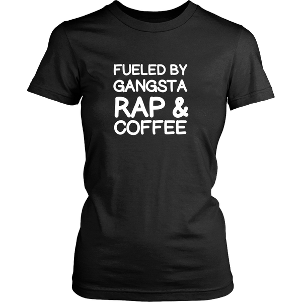 Fueled by gangsta rap and coffee tshirt - Design Resources