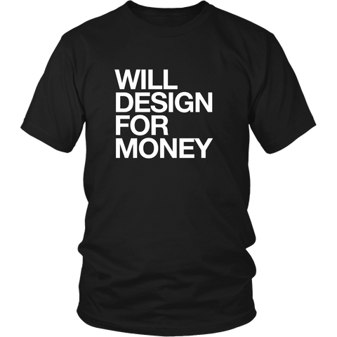 Will design for money tshirt - desket. - 1