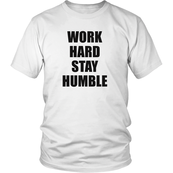 Work hard stay humble tshirt -  - 1