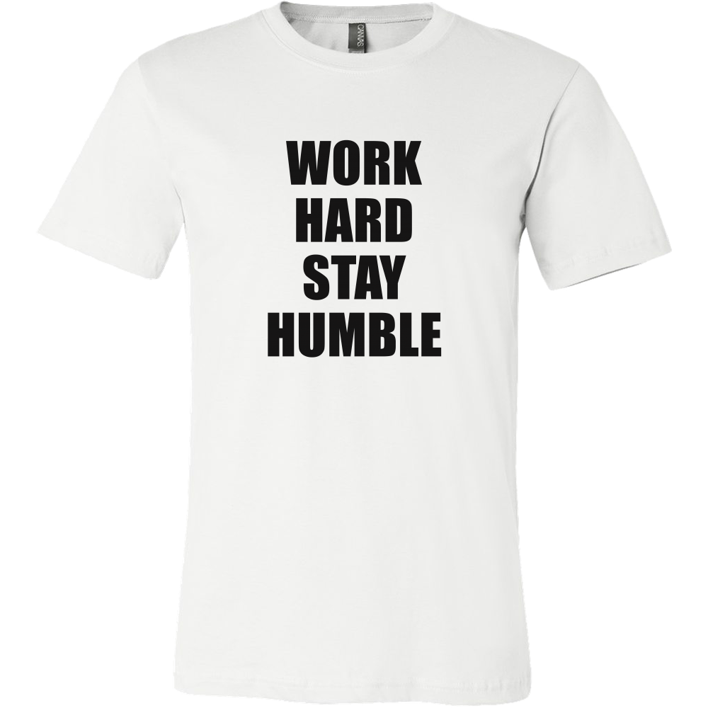 Work hard stay humble tshirt -  - 2