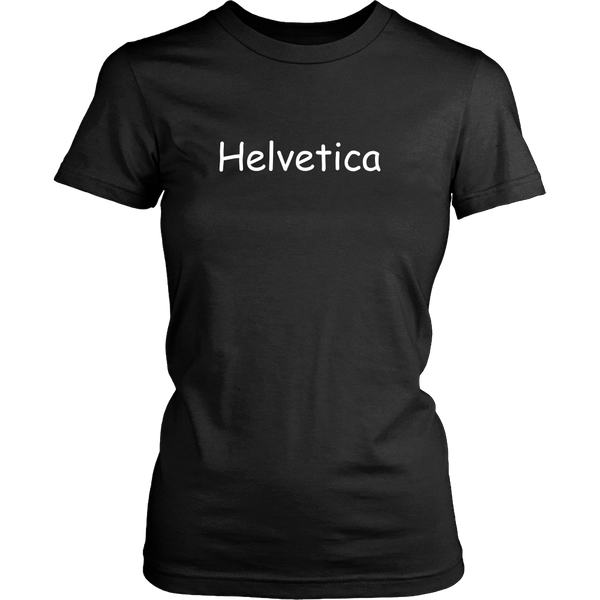 Helvetica comic sans tshirt - Design Resources