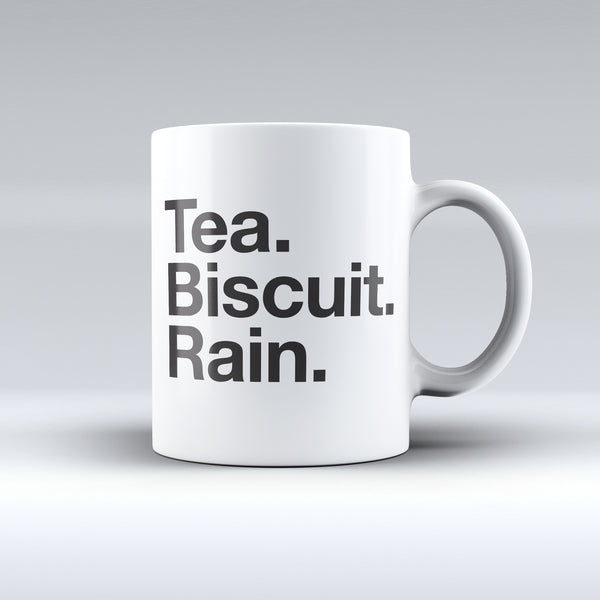 Tea. Biscuit. Rain mug